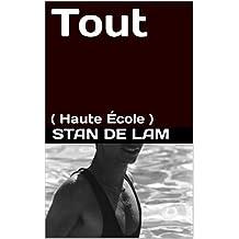 Tout: ( Haute École ) (French Edition)