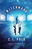 Witchmark (The Kingston Cycle)