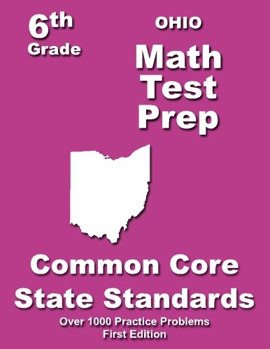 Ohio 6th Grade Math Test Prep: Common Core Learning Standards