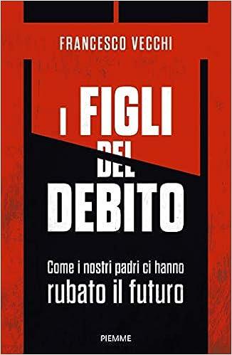 """""""Sono i figli che pagheranno il debito pubblico"""" di Domenico Bonvegna"""