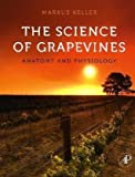 The Science of Grapevines 9780123748812