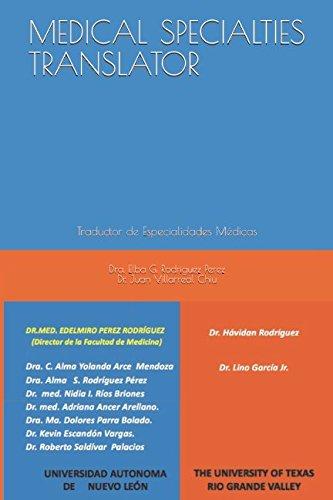 MEDICAL SPECIALTIES TRANSLATOR: Traductor de Especialidades Médicas (Spanish Edition)