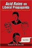 Acid Satire Rains on Liberal Propaganda, Gerald Westbrook, 0595334199