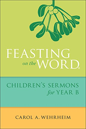 Feasting on the Word Children's Sermons for Year B cover