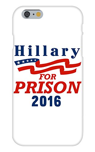 Apple iPhone 6 Custom Case White Plastic Snap On - 'Hillary for Prison 2016' Parody Presidential Candidate Design