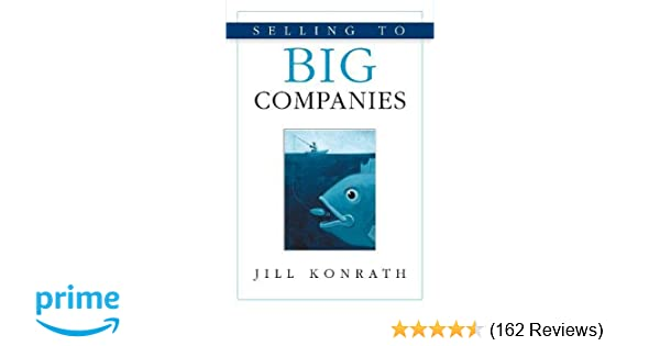 Selling To Big Companies Jill Konrath Pdf