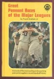 Great Pennant Races of the Major Leagues, Frank Graham, 0394801873