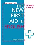 Answers to the New First Aid in English. Angus Maciver