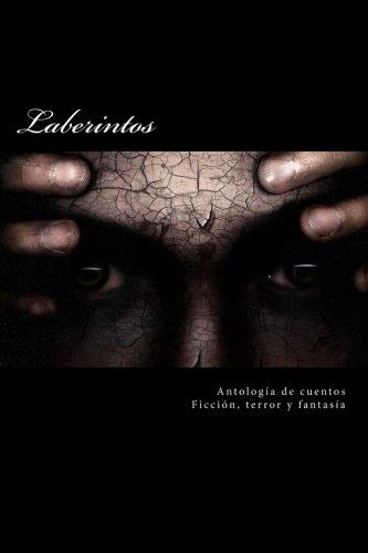 Laberintos: Volume 1
