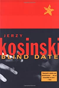 a literary analysis of the novel blind date by jerzy kosinski The painted bird by jerzy kosinski you searched for:  an author and one of the most important literary critics of his generation  unfaded black cloth boards .