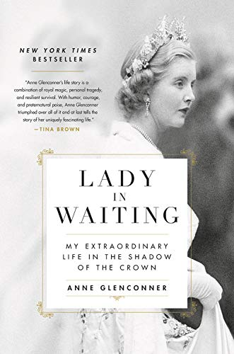 Lady in Waiting: My Extraordinary Life in the