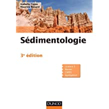 Sédimentologie - 3e édition (Sciences de la Terre) (French Edition)