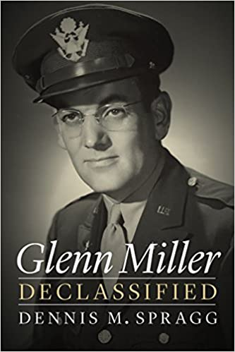 Glenn Miller Declassified - Book Cover