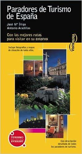 Visita Paradores de Turismo de España Visita / Serie Amarilla: Amazon.es: Aradillas Antonio, Íñigo José María: Libros