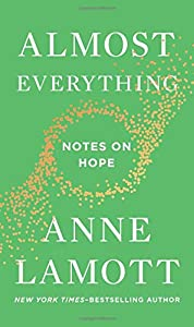 Almost Everything: Notes on Hope by Riverhead Books