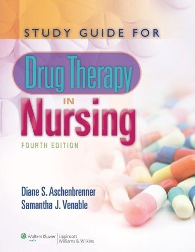 Study Guide for Drug Therapy in Nursing