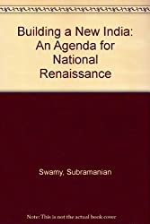 Building a New India: An Agenda for National Renaissance