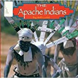 The Apache Indians, Bill Lund, 1560655615