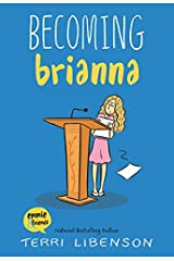 Becoming Brianna (Emmie & Friends) Kindle Edition