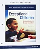 img - for Exceptional Children: An Introduction to Special Education, Loose-Leaf Version (11th Edition) book / textbook / text book