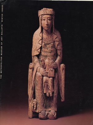 The Metropolitan Museum of Art Bulletin: Winter 1988/89, Volume XLVI, Number 3: Medieval Sculpture at the Cloisters