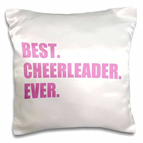 3dRose pc_179766_1 Pink Best Cheerleader Ever Greatest Head Or Team Cheerleading Girl Pillow Case, 16