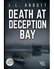 Death At Deception Bay: LARGE PRINT A Lake Pines Mystery