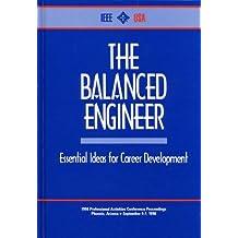 The Balanced Engineer: Essential Ideas for Career Development