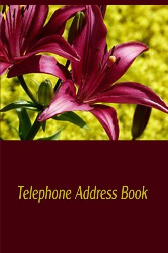 Telephone Address Book: Store Hundreds of Telephone and Addresses in This Handy Book With A-Z - Handy Tabs