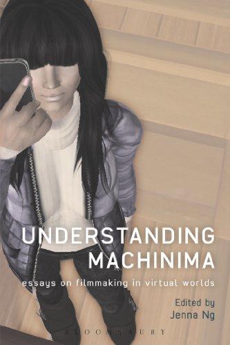 Understanding Machinima: Essays on Filmmaking in Virtual Worlds