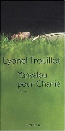 Yanvalou pour Charlie par Trouillot