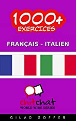 1000+ Exercices Français - Italien (ChitChat WorldWide)