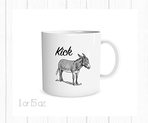 - Kick Ass Funny Mug, Funny Coffee Cup, Donkey Coffee Cup, 11 oz.