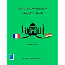 Guide de conversation français-hindi (French Edition)