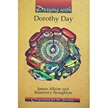 Praying with Dorothy Day