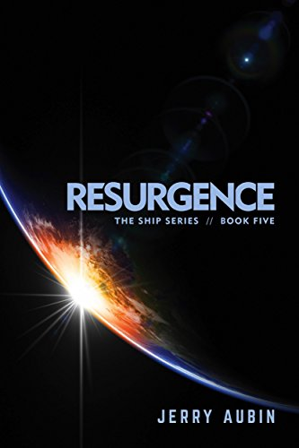 Resurgence: The Ship Series // Book Five cover