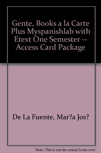 Gente, Books a la Carte Plus MySpanishLab with eText one semester -- Access Card Package (3rd Edition)