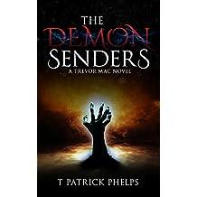 The Demon Senders: a Horror Suspense Thriller