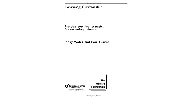 Learning Citizenship: Practical Teaching Strategies for Secondary Schools