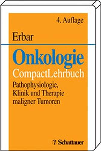 onkologie-pathophysiologie-klinik-und-therapie-maligner-tumoren-compactlehrbuch