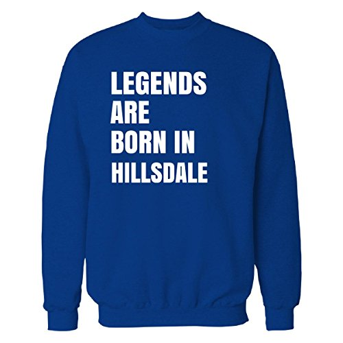 Legends Are Born In Hillsdale Cool Gift - Sweatshirt Royal - Hillsdale Shops