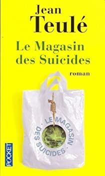 Le Magasin des suicides par Teulé
