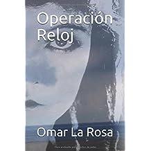 Operación Reloj (Spanish Edition) Jul 12, 2018