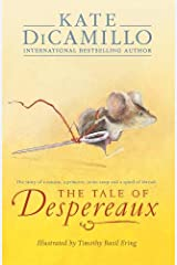The Tale of Despereaux: Being the Story of a Mouse, a Princess, Some Soup, and a Spool of Thread Paperback