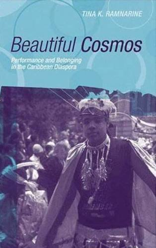 Beautiful Cosmos: Performance and Belonging in the Caribbean Diaspora by Brand: Pluto Press