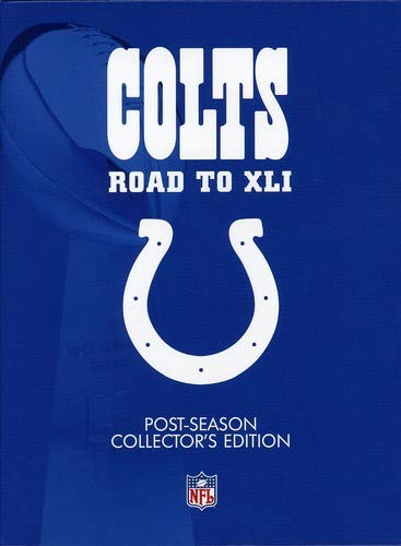 Indianapolis Colts: Road to Super Bowl XLI (Post-Season Collector's Edition) ()