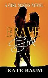 Brave Girl (Girl Series Book 2)