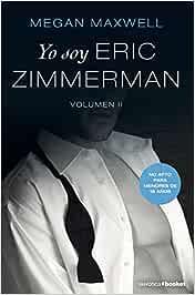 Yo soy Eric Zimmerman, vol. II (La Erótica): Amazon.es