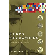Corps Commanders (Studies in Canadian Military History) by Douglas E. Delaney (2012-01-01)