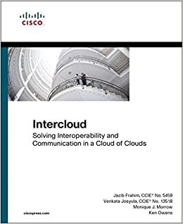Book Intercloud: Solving Interoperability and Communication in a Cloud of Clouds (Networking Technology) by Jazib Frahim (2016-07-03)